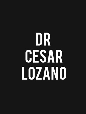 Dr Cesar Lozano at Fox Performing Arts Center