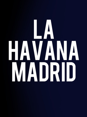 La Havana Madrid at Owen Goodman Theater