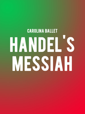 Carolina Ballet Handels Messiah, Raleigh Memorial Auditorium, Raleigh