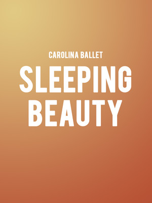 Carolina Ballet - Sleeping Beauty Poster