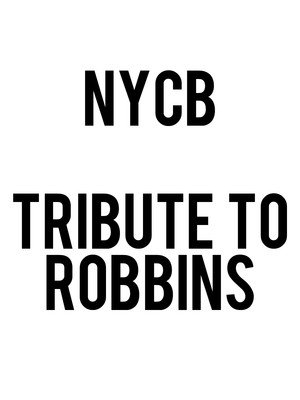 New York City Ballet: Tribute to Robbins Poster