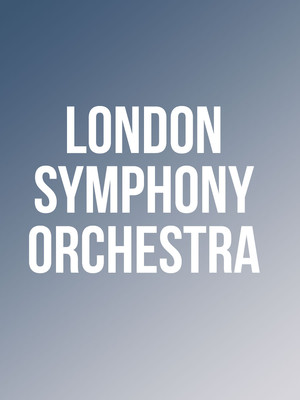 London Symphony Orchestra at David Geffen Hall at Lincoln Center