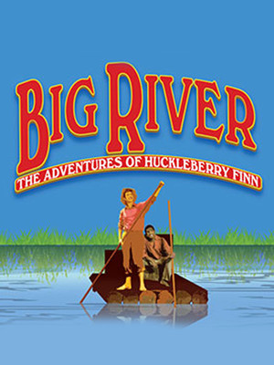 Big River at Theatre at the Center