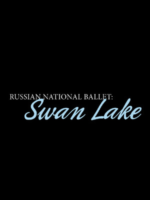 Russian National Ballet Swan Lake, State Theater, Minneapolis