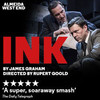 Ink, Duke of Yorks Theatre, London
