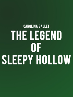 Carolina ballet The Legend of Sleepy Hollow, Fletcher Opera Theatre, Raleigh