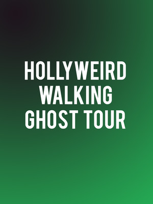 Hollyweird Walking Ghost Tour, Hollyweird Ghost Tours, Los Angeles