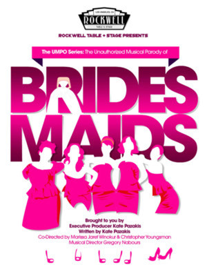The Unauthorized Musical Parody of Bridesmaids Poster