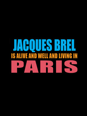Jacques Brel is Alive and Well and Living in Paris at The Odyssey Theatre