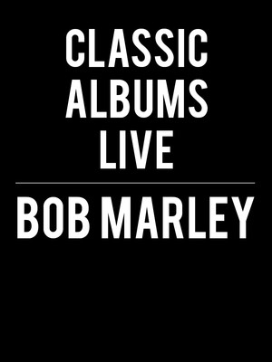 Classic Albums Live - Bob Marley and the Wailers Poster