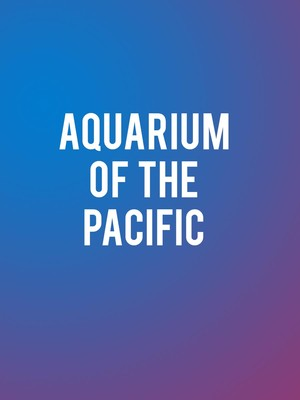Aquarium of the Pacific Poster
