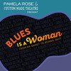 Blues is a Woman, Custom Made Theatre, San Francisco