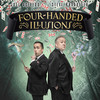 Four Handed Illusions An Intimate Evening of Laughter and Wonder, Hampshire House, Boston