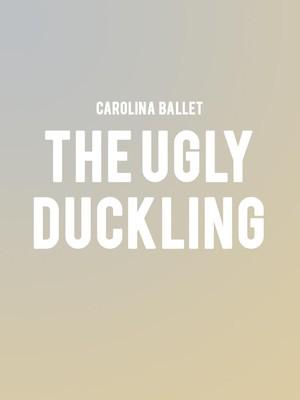 Carolina Ballet The Ugly Duckling, Fletcher Opera Theatre, Raleigh