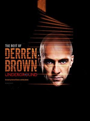 Derren Brown: Underground at Playhouse Theatre