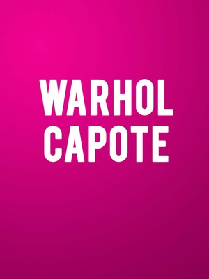 WarholCapote at The Loeb Drama Center At American Repertory Theatre