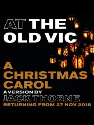 A Christmas Carol at Old Vic Theatre