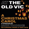 A Christmas Carol, Old Vic Theatre, London