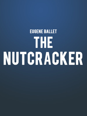 Eugene Ballet The Nutcracker, Silva Concert Hall, Eugene