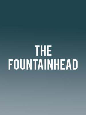 The Fountainhead at BAM Gilman Opera House