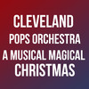 Cleveland Pops Orchestra A Musical Magical Christmas, Connor Palace Theater, Cleveland