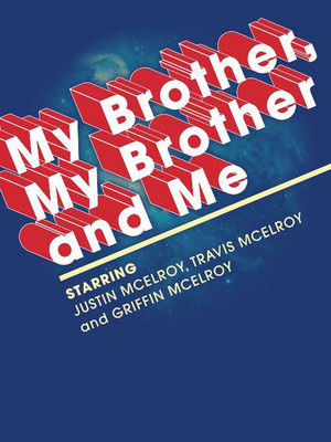 My Brother, My Brother and Me Poster
