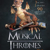 Musical Thrones A Parody, Proscenium Main Stage, Minneapolis