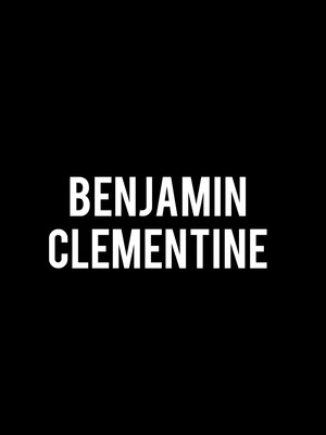 Benjamin Clementine Poster