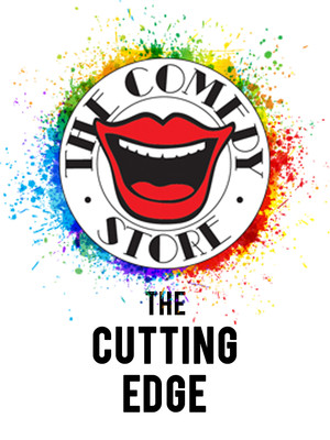 The Cutting Edge at The Comedy Store