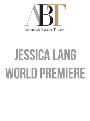 American Ballet Theatre - Jessica Lang World Premiere Poster