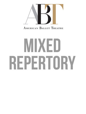 American Ballet Theatre - Mixed Repertory Poster