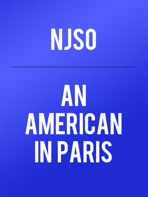 New Jersey Symphony Orchestra - An American in Paris Poster