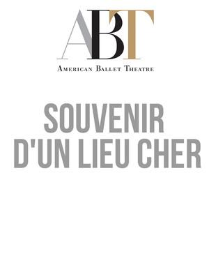 American Ballet Theatre - Souvenir d'un lieu cher at David H Koch Theater