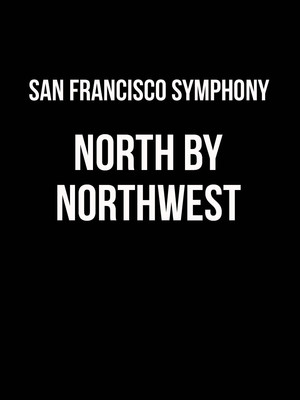 San Francisco Symphony - North By Northwest Poster