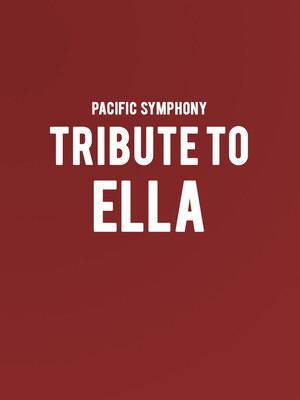 Pacific Symphony - Tribute to Ella Poster