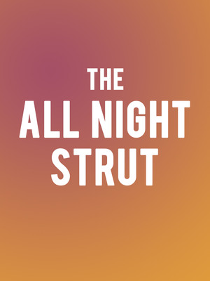 The All Night Strut Poster