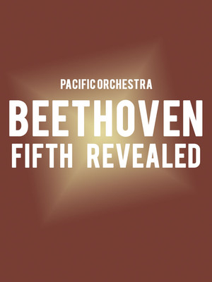 Pacific Symphony - Beethoven's Fifth Revealed Poster