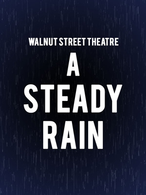 A Steady Rain, Walnut Street Theatre, Philadelphia