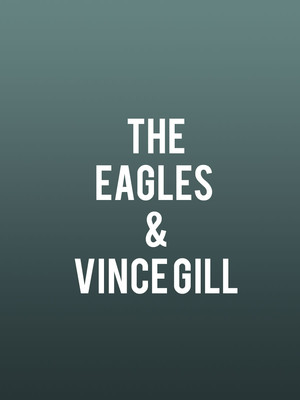 The Eagles and Vince Gill Poster