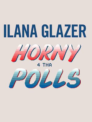 Ilana Glazer at Vogue Theatre