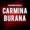 Sacramento Ballet Carmina Burana, Sacramento Community Center Theater, Sacramento