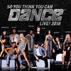 So You Think You Can Dance Live, Orpheum Theater, Los Angeles