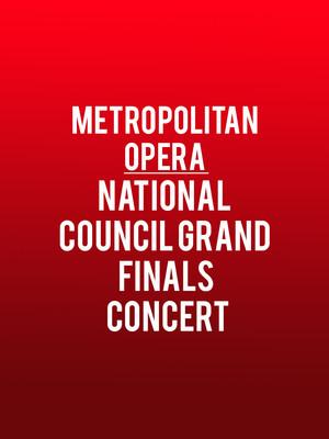 Metropolitan Opera - National Council Grand Finals Concert Poster