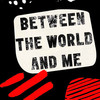 Between The World and Me, Eisenhower Theater, Washington