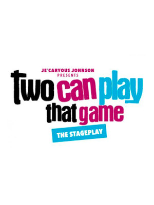 Two Can Play That Game at Sarofim Hall