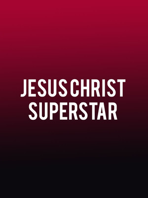 Jesus Christ Superstar at Keswick Theater