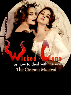 Wicked Clone The Cinema Musical Poster
