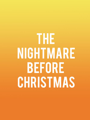 The Nightmare Before Christmas at Walt Disney Theater
