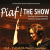 Piaf The Show, Burton Cummings Theatre, Winnipeg