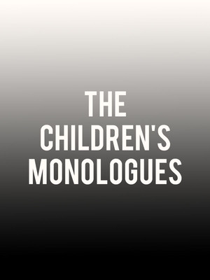 The Children's Monologues Poster